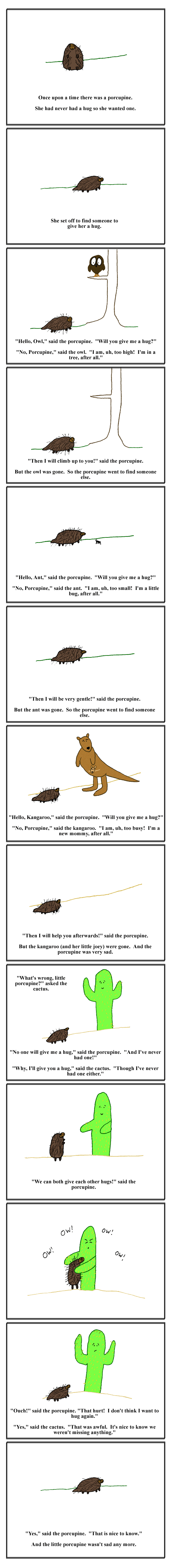 I think we could all learn something from this. Porcupinestory1